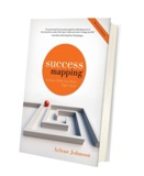 SuccessMapping®: Achieve What You Want...Right Now!