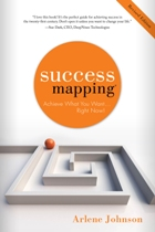 SuccessMapping®: Achieve What You Want Right Now